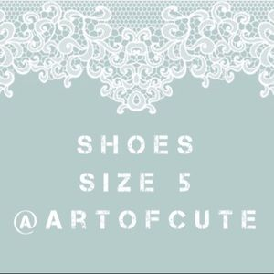 All shoes size 5 @artofcute